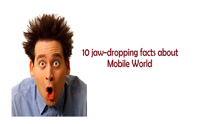 10-amazing-facts-about-mobile-world