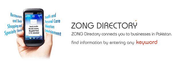 Zong Directory Connects you to local business in Pakistan