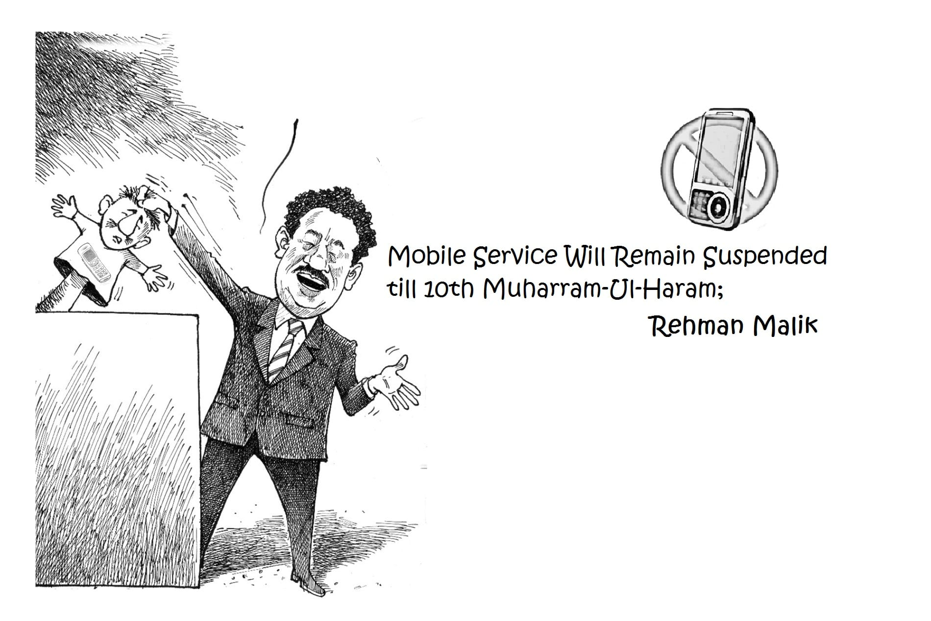 Mobile Service Will Remain Suspended till 10th Muharram-Ul-Haram
