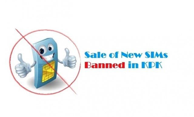 Sale of new SIMs banned in Khyber Pakhtunkhwa