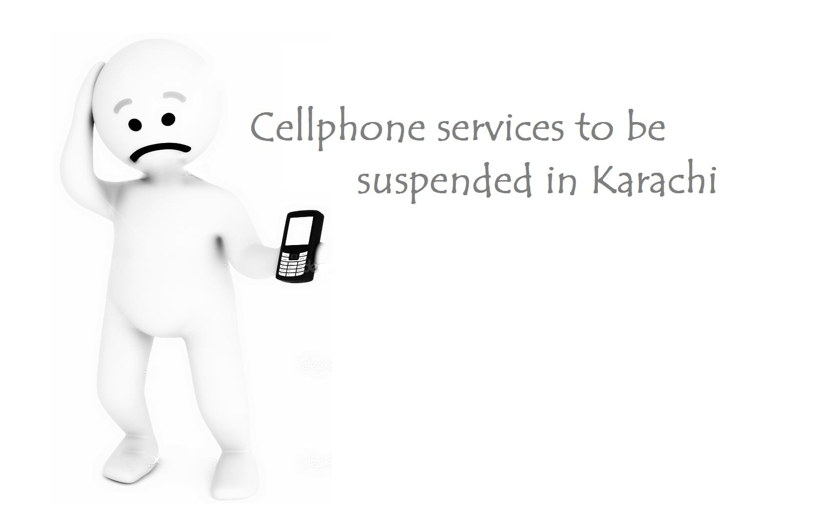 Cellphone services to be suspended in Karachi