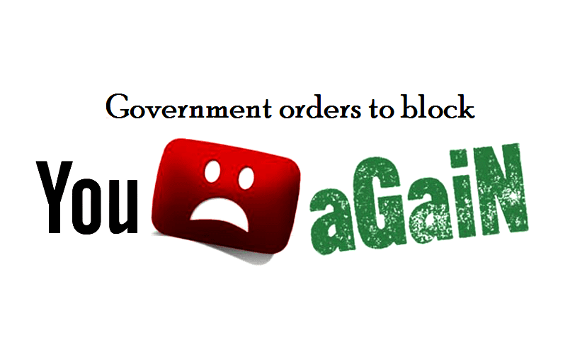 Government orders to blocks YouTube, again