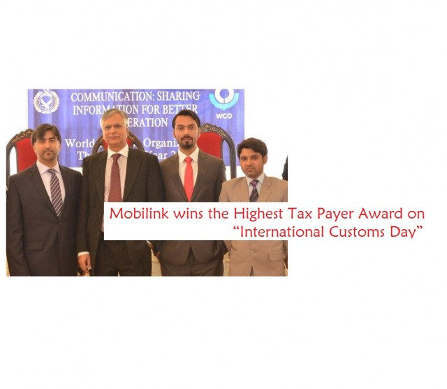 "Mobilink wins the Highest Tax Payer Award on ""International Customs Day"""