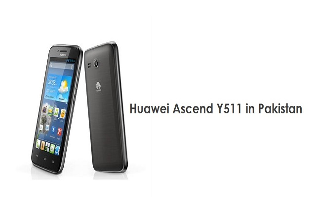 Huawei Launches A New Smartphone Ascend Y511 in Pakistan