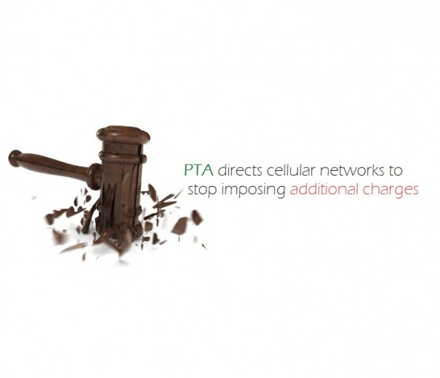 PTA bars cellular networks from imposing additional charges