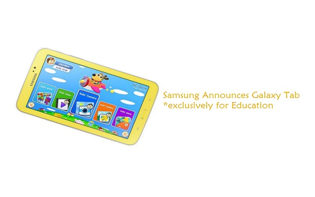 Samsung Announces to Launch a Galaxy Tab Exclusively for Education