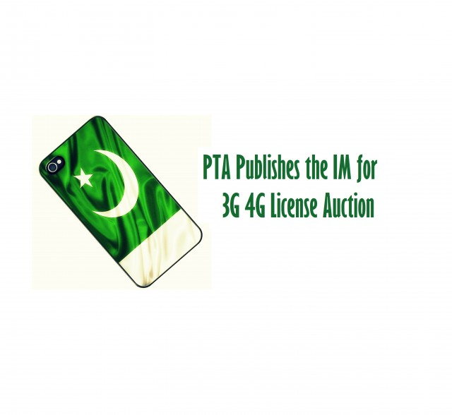 PTA Publishes the IM for 3G 4G License Auction