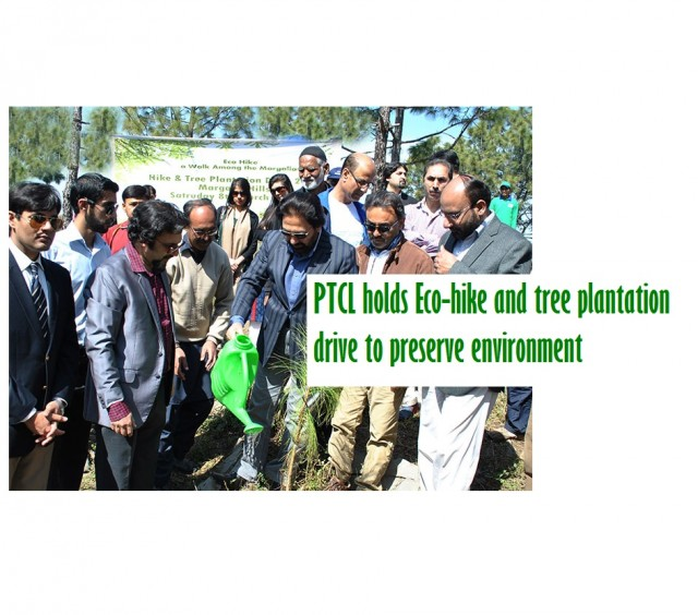 PTCL holds Eco-hike and tree plantation drive to preserve environment