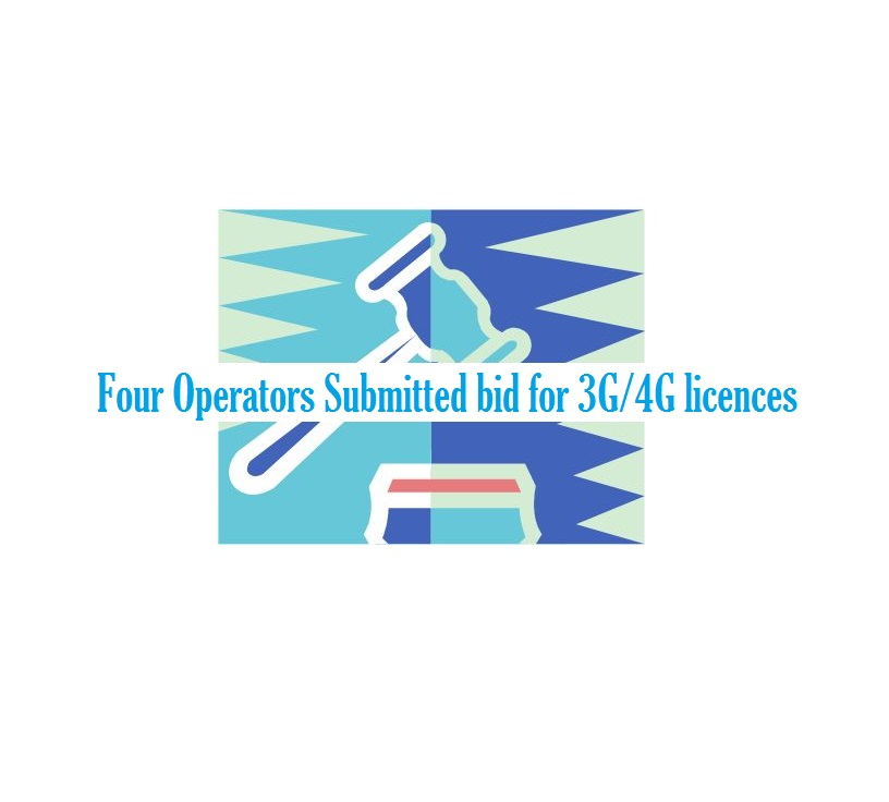Four Operators Submitted bid for 3G/4G licences