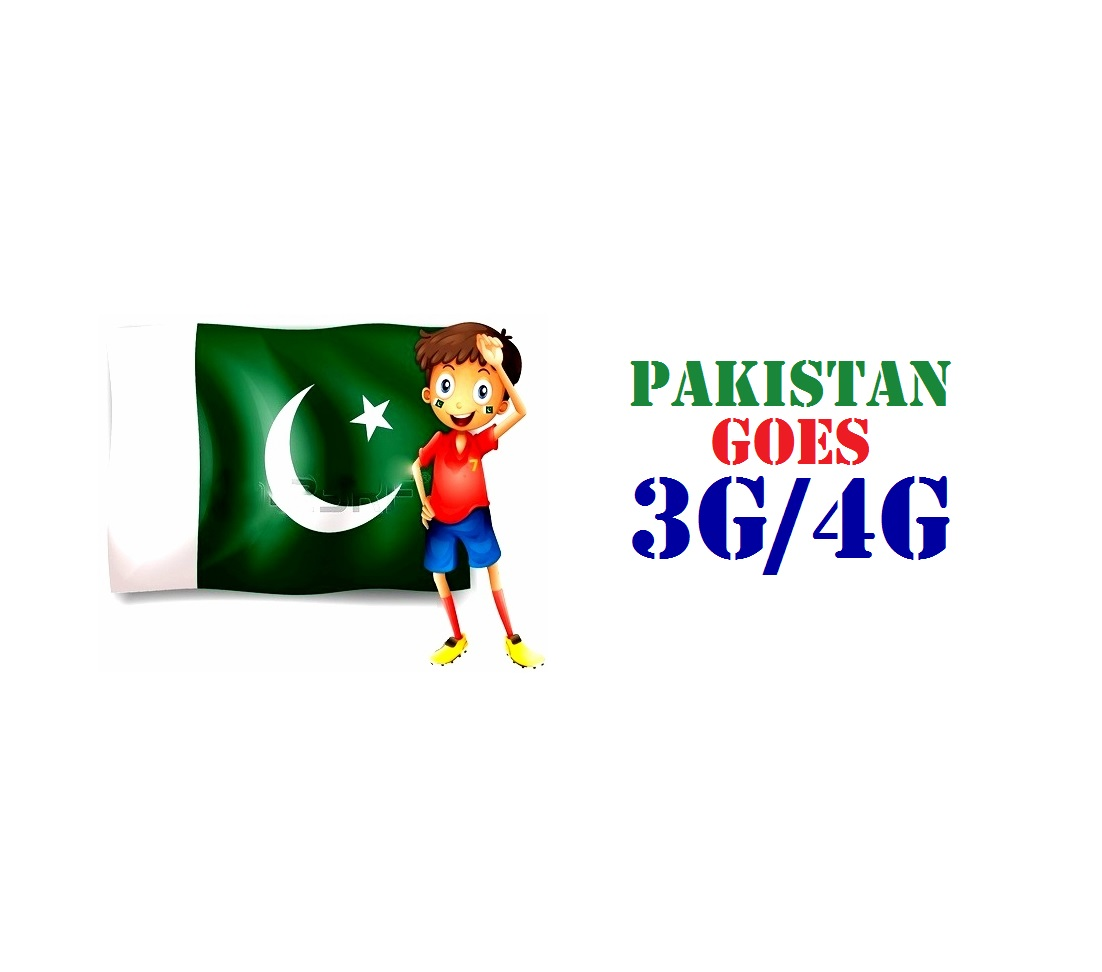 Finally Pakistan goes 3G / 4G