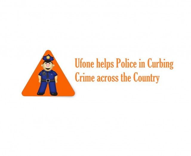 Ufone helps Police in Curbing Crime across the Country