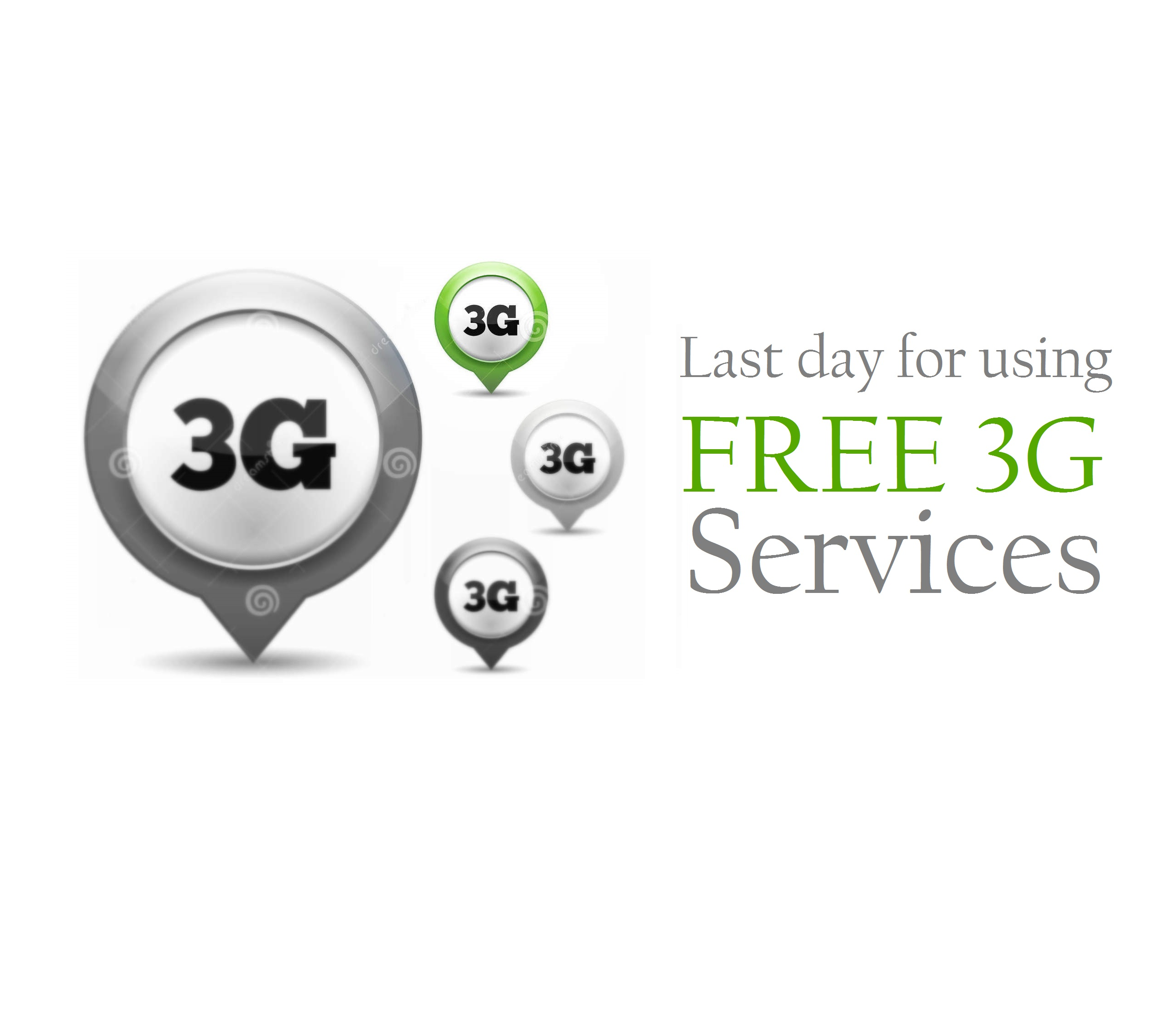 Last day for using FREE 3G services
