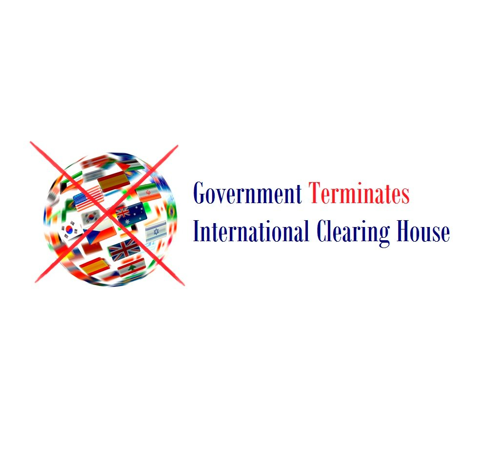 Government Terminates International Clearing House (ICH)