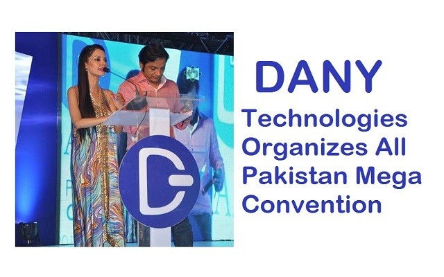dany-technologies-organizes-all-pakistan-mega-convention