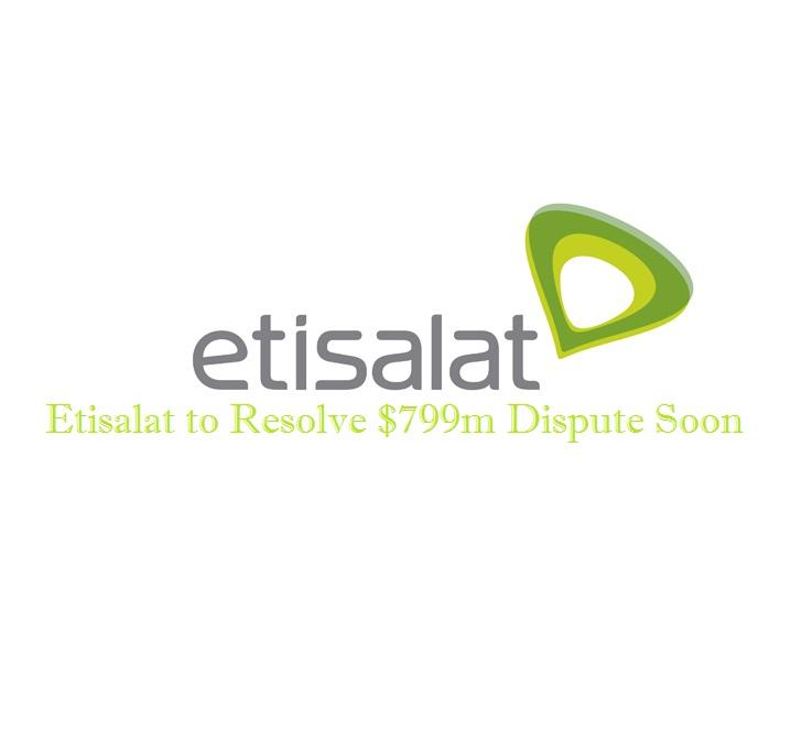 Etisalat to Resolve $799 Million Dispute Soon