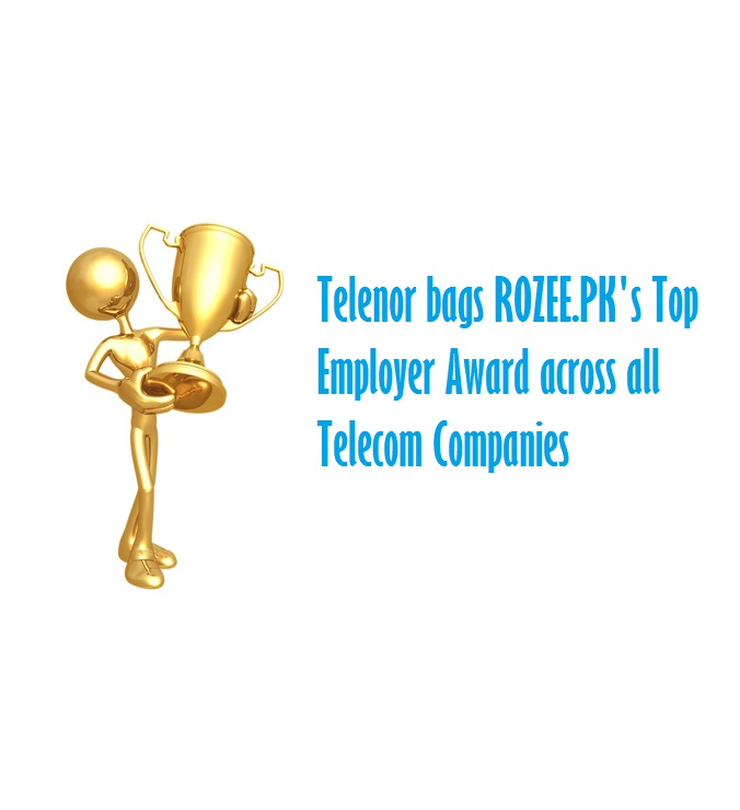 Telenor bags ROZEE.PK's Top Employer Award across all Telecom Companies
