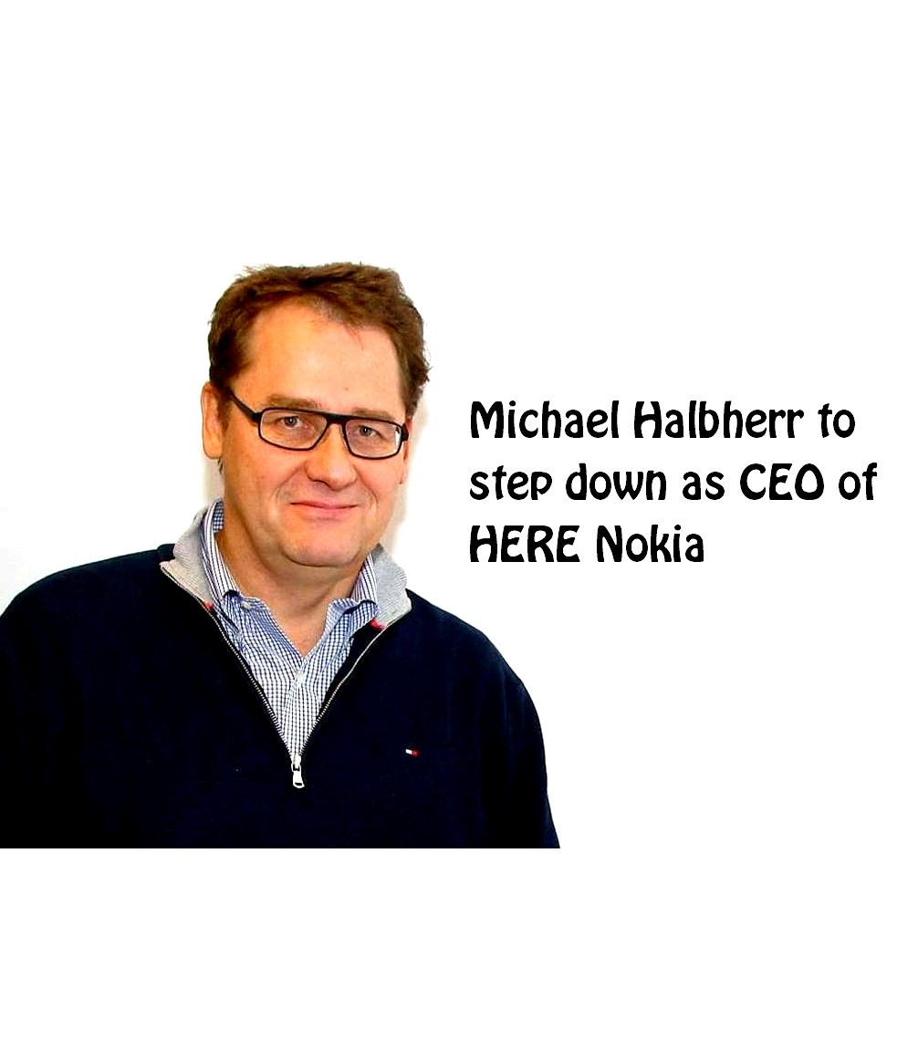 Photo of Michael Halbherr to step down as CEO of HERE Nokia