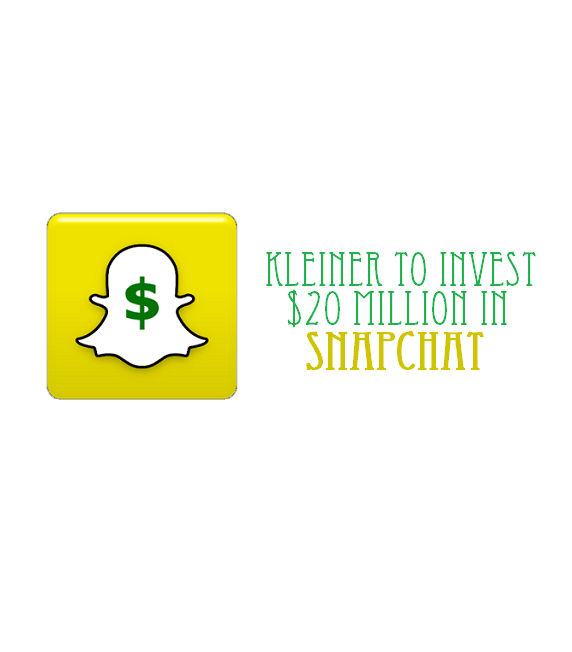 Kleiner-To-Invest-Up-To-$20-Million-In-Snapchat