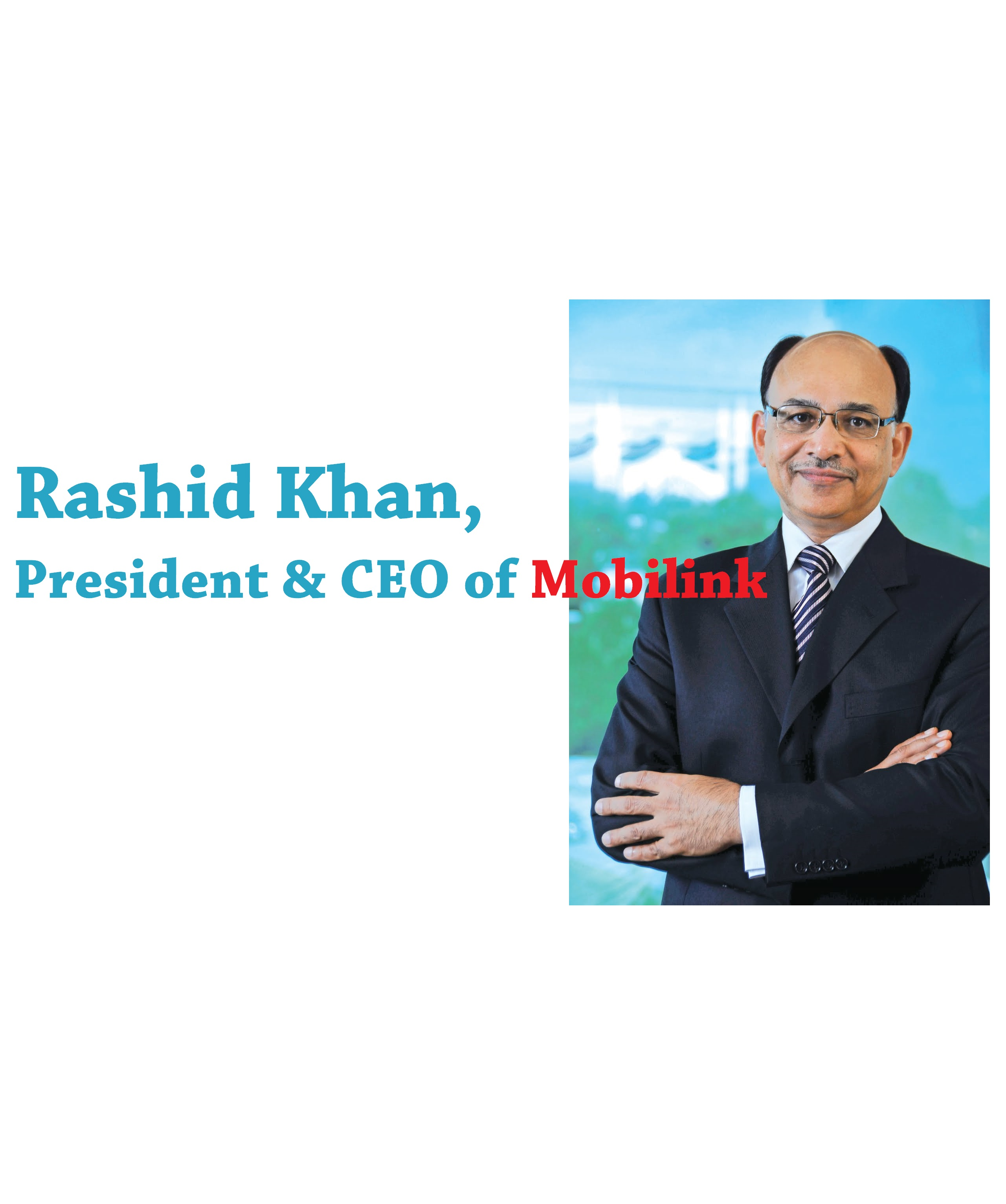 Mobilink CEO-Rashid Khan retires this week