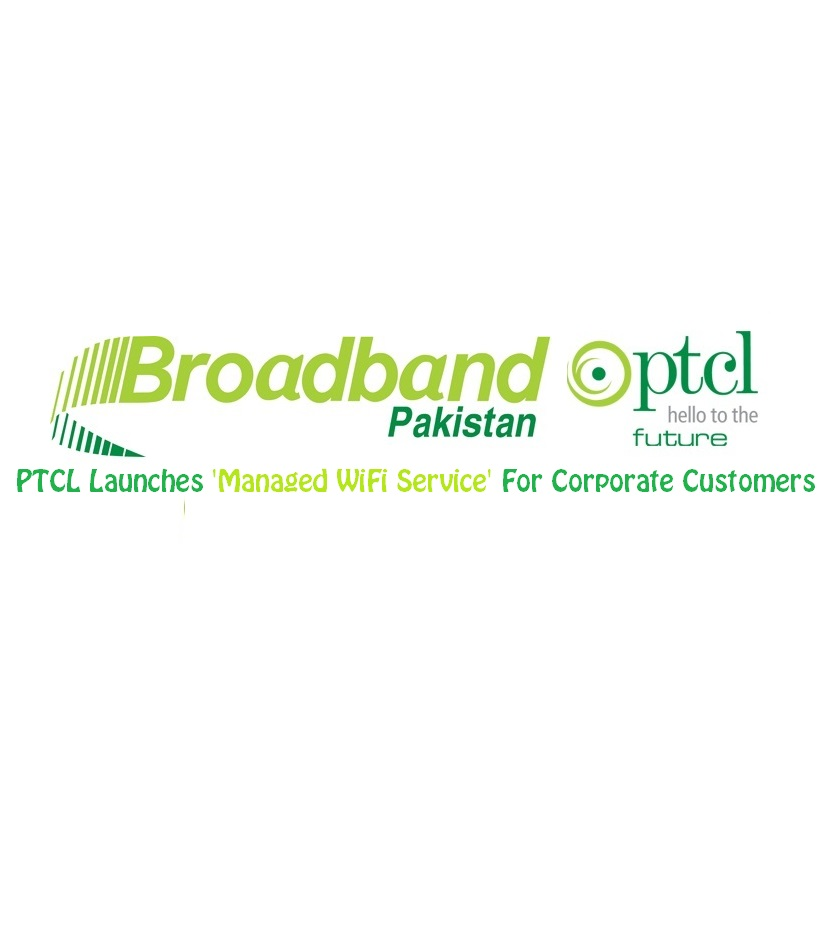 PTCL Launches 'Managed WiFi Service' For Corporate Customers