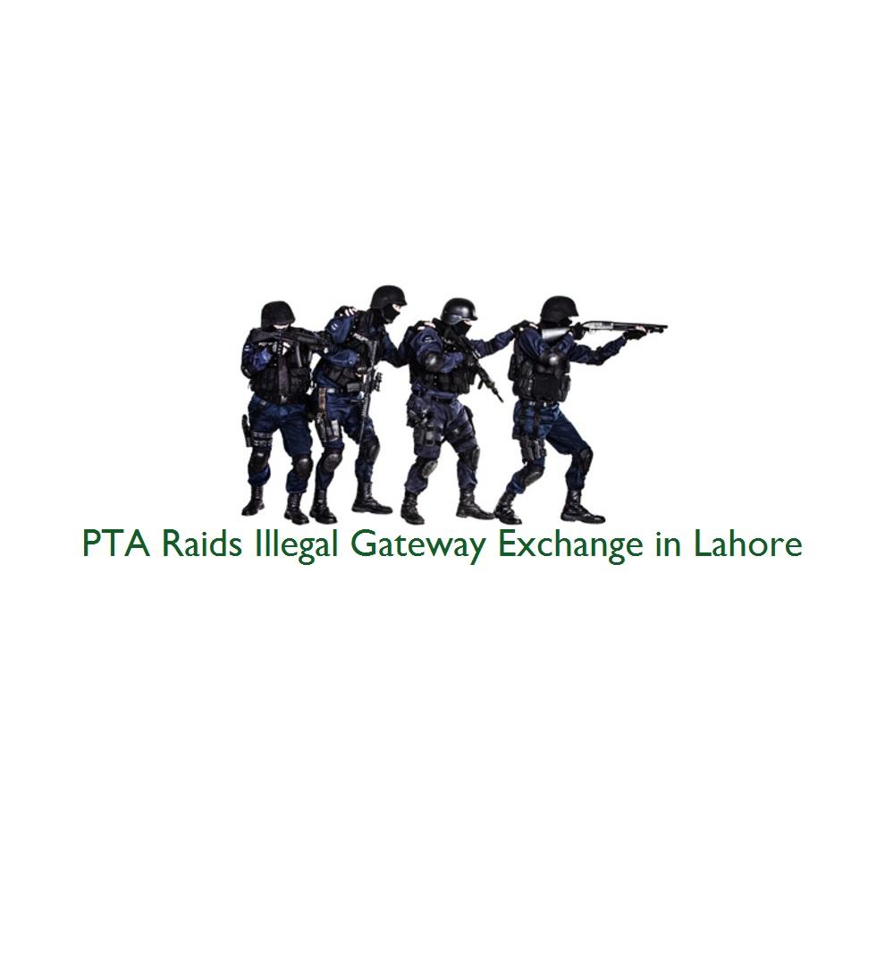 PTA Raids Illegal Gateway Exchange in Lahore