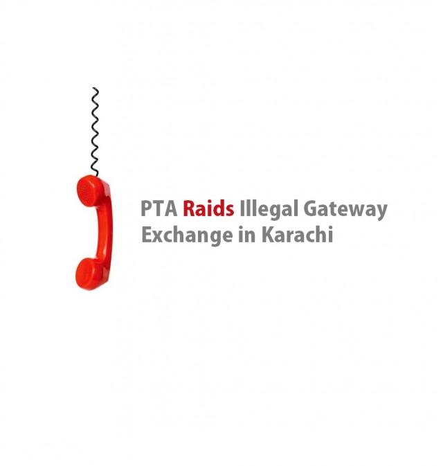 Illegal Gateway Exchange Raided in Karachi