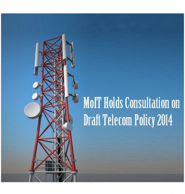MoIT Holds Consultation on Draft Telecom Policy 2014