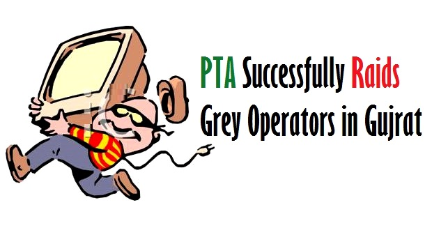 PTA Successfully Raids Grey Operators in Gujrat