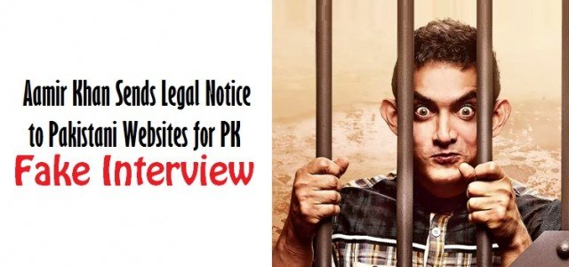 Aamir Khan Sends Legal Notice to Pakistani Websites for PK's Fake Interview