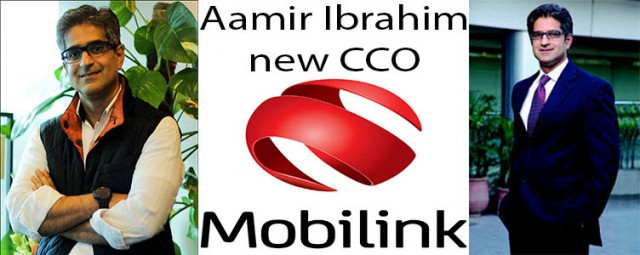 Aamir Ibrahim Appointed as Mobilink Chief Commercial Officer