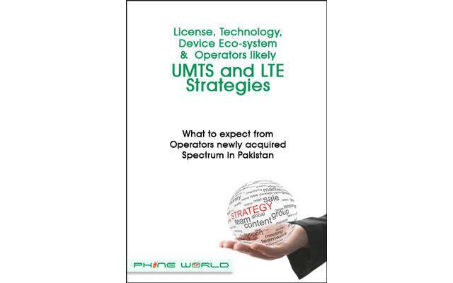Expected UMTS and LTE Strategies of the Operators in Pakistan