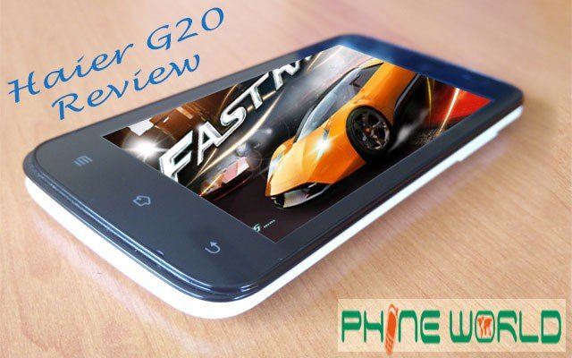 Haier Pursuit G20 Review