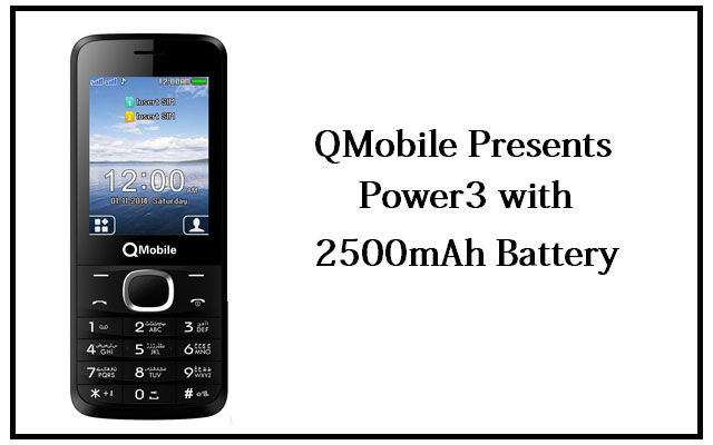 "QMobile Introduces Power Packed Feature Phone ""Power3"""