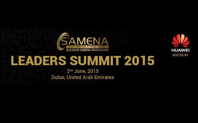 SAMENA Council's 2015 Telecom Leaders Summit