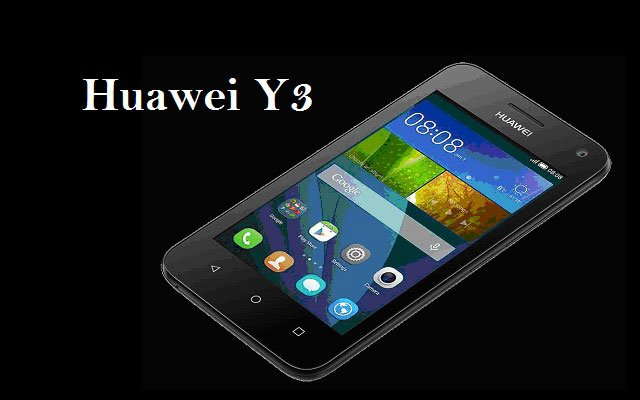 Huawei to Launch Huawei Y3 Soon in Pakistan