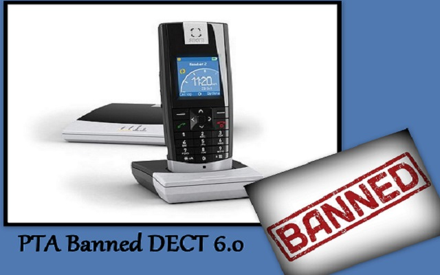 PTA Bans DECT 6.0 Cordless Phones