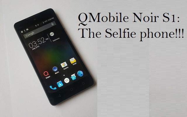 Click Magnificent Selfies with the New QMobile Noir S1