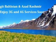 Gilgit-Baltistan & Azad Kashmir to Enjoy 3G and 4G Services Soon