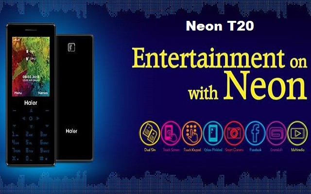 Haier Launches First Touch Screen & Touch Keypad Phone- Neon T20