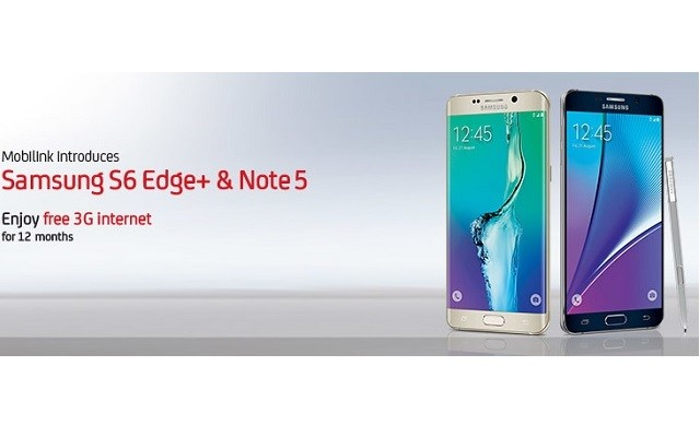 Mobilink Brings Free 3G Internet on Purchase of Galaxy Note 5 & S6 Edge+