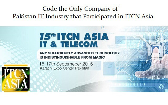 Code the Only Company of Pakistan IT Industry that Participated in ITCN Asia