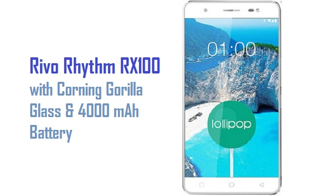 Rivo Mobile Introduces Rhythm RX100 with Corning Gorilla Glass