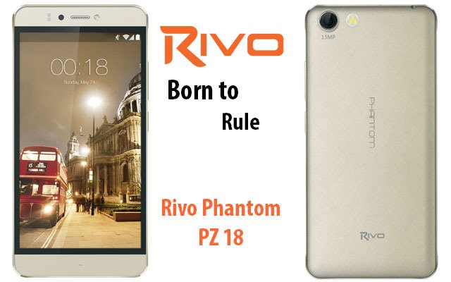 Rivo Introduces the Phantom PZ18 A Powerful Smartphone with