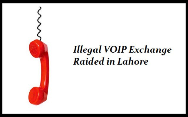 Illegal VOIP Exchange Raided in Lahore