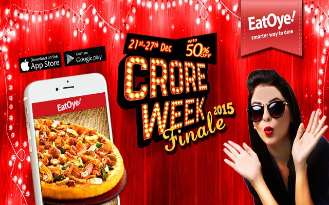 EatOye Crore Week Finale 2015 – Celebrate Year's End with Best of Crore Weeks