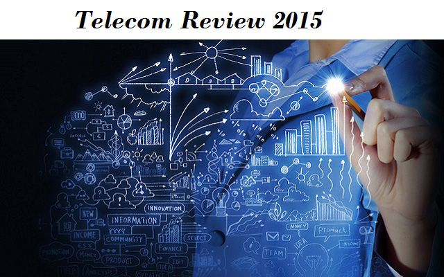 2015 Telecom Review: Ups and Downs of Telecom Industry
