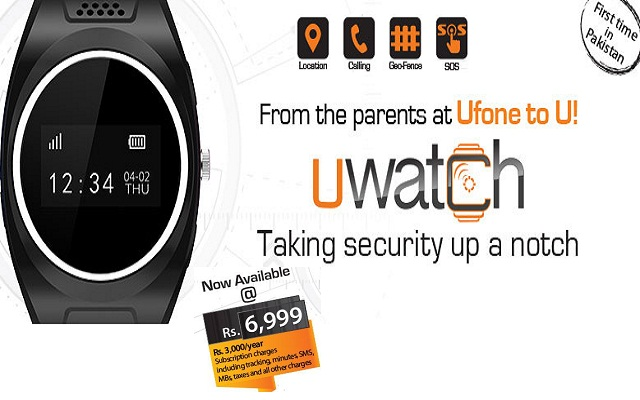 Ufone Launches UWatch to help you Stay Connected to Your Kids