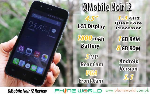 QMobile Noir i2 Review - PhoneWorld