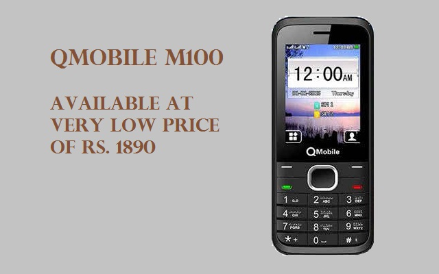 QMobile Launches M100 with as Low Price as Rs 1890