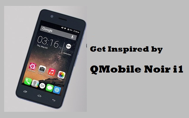 QMobile Launches Noir i1 at very Low Price of Rs 6390